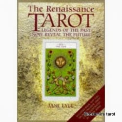 The Renaissance Tarot. Legends of the Past Now Reveal the Future.jpg