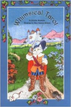 The Whimsical Tarot Book. A Deck for Children and the Young at Heart.jpg